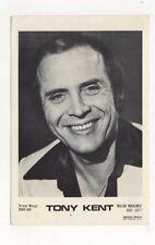 Tony Kent Old Publicity Card 476a