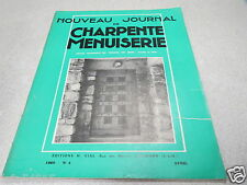 LE NOUVEAU JOURNAL DE CHARPENTE MENUISERIE N° 4 avril 1958 H VIAL *