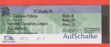 Orig.Ticket   Champions League  2001/02   SCHALKE 04 - REAL MALLORCA  !!  SELTEN