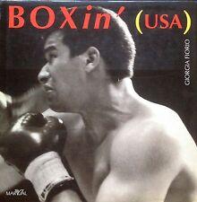 FIORIO Giorgia, Boxin' (Usa). Fotografie in bianco e nero. Marval, 1997