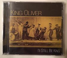 "King Oliver ""I'll Still Be King"" CD Fabulous Records (2011) - Brand New Sealed"