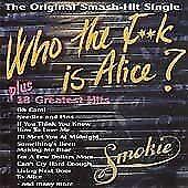 Smokie - Who the F**k is Alice CD ALBUM ORIGINAL - FAST FREE UK P&P