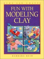 Fun with Modeling Clay (Kids Can Do It), Barbara Reid, 1550745107, Book, Good