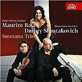 Maurice Ravel: Piano Trio in A minor; Dmitri Shostakovich: Piano Trios Nos. 1...