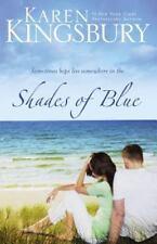 Shades of Blue by Karen Kingsbury (2009, Paperback)