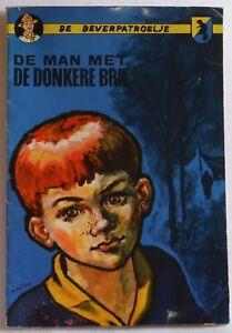 DE BEVERPATROELJE De Man Met De Donkere Bril 1962 dutch comic book