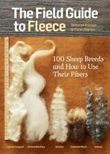 The Field Guide to Fleece: 100 Sheep Breeds & How to Use Their Fibers (Paperback