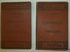 2 Antichi libri Manualetto di agrimensura e Meteorologia e climatologia Fine 800