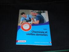 NEU Französisches Textbuch Sekundarstufe II: Cheminée et vieilles dentelles