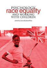 Psychology, Race Equality and Working with Children by