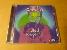 CD / KEITH CAPUTO - DIED LAUGHING  PURE