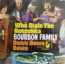 "7"" 1972! BOURBON FAMILY Who Stole The Keeschka /MINT-?"