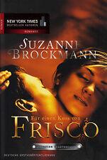 *o- Operation HEARTBREAKER 03- Für einen KUSS von FRISCO - Suzanne Brockmann tb