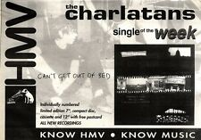 "29/1/94PGN47 SINGLE ADVERT 7X11"" CHARLATANS : CAN'T GET OUT OF BED"