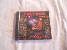 "Craig Erickson ""Shine"" Guitar Hero Bluesy cd New Sealed"