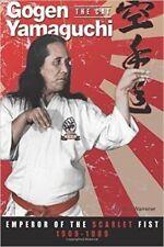 Gogen 'The Cat' Yamaguchi Emperor of Scarlet Fist Goju Ryu Paperback Warrener