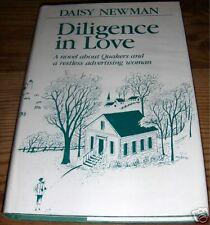 Diligence in Love by Daisy Newman 1951 Hardback