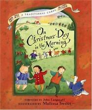 On Christmas Day in the Morning: A Traditional Carol by John Langstaff, Good Boo