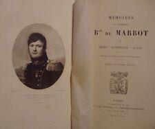 MEMOIRES DU GENERAL Baron de MARBOT GENES AUSTERLITZ EYLAU