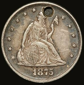 1875 U.S. Seated Liberty 20 Cents Piece Silver Coin - Holed