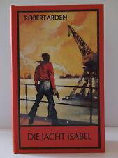 Robert Arden, Die Jacht Isabel - Ustad (Karl May) Verlag