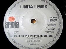 "LINDA LEWIS - I'D BE SURPRISINGLY GOOD FOR YOU      7"" VINYL"