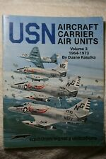 USN Carrier Air Units Vol III 1964-73 Squadron Signal Book # 6162 Good Condition