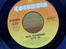 "NEIL DIAMOND 45 RPM ""Save Me"" & ""On the Way to the Sky"" VG+ condition"