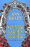 Gardening Mysteries  Summer Garden Murder Bk. 9 by Ann Ripley (2005, Hardcover)