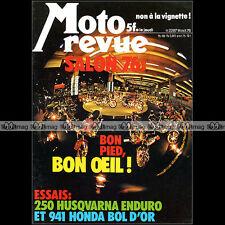 MOTO REVUE N°2287 HONDA 941 BOL D'OR CB 750 RCB HUSQVARNA 250 SALON 1976