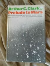 Arthur C. Clarke - PRELUDE TO MARS - Book Club Edition hardcover