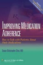 Improving Medication Adherence: How to Talk with Patients About Their