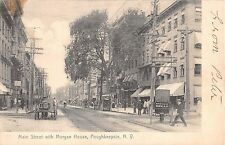 1906 Stores Main St. with Morgan House Poughkeepsie NY post card Dutchess County