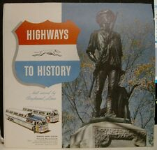 1956 Highways To History Pictorial Fold Out - Greyhound Lines