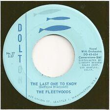FLEETWOODS  teen 45  The Last One To Know / Dormilona - NM