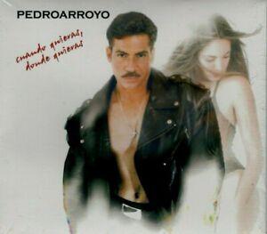 PEDRO ARROYO - CUANDO QUIERAS , DONDE QUIERAS - CD ( Original )