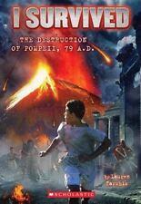I Survived: I Survived the Destruction of Pompeii, 79 A. D. No. 10 by Lauren Ta…