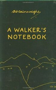 A Walker's Notebook By Alfred Wainwright