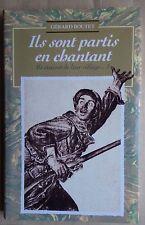 #) Ils sont partis en chantant .. ils étaient de leur village .. 2 Gérard Boutet