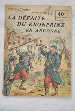 COLLECTION PATRIE N°67 LA DEFAITE DU KRONPRINZ EN ARGONNE GEORGES DUBOIS 1918