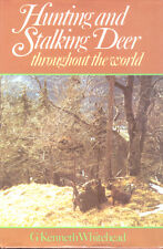 Hunting and Stalking Deer Throughout the World G. Kenneth Whitehead Book HC DJ 1