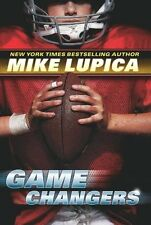 Game Changers: Book 1 by Mike Lupica