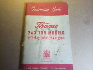 Ford Thames 2 and 3 ton 4 cylinder OHV original Instruction Book 1954...Rare