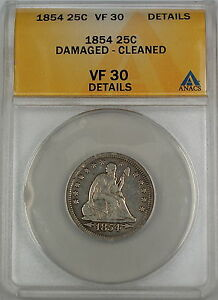 1854 Seated Liberty Silver Quarter ANACS VF-30 Details - Damaged - Cleaned