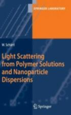 Springer Laboratory: Light Scattering from Polymer Solutions and Nanoparticle...