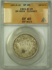 1901-B British India 1 Rupee Silver Coin ANACS EF-40 Details