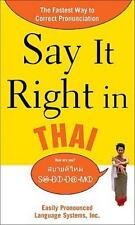 Say It Right in Thai: The Fastest Way to Correct Pronunciation (Say It Right!