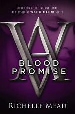 Blood Promise (Vampire Academy, Book 4)-ExLibrary