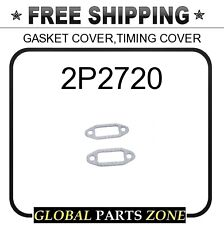 2P2720 - GASKET COVER,TIMING COVER  for Caterpillar (CAT)
