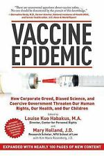Vaccine Epidemic: How Corporate Greed, Biased Science, and Coercive Government T